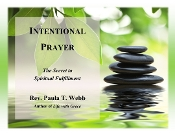 Intentional Prayer - Learning Spiritual Fulfillment