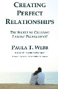 Creating Perfect Relationships - Learn Personal Fulfillment