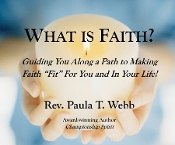 "What is Faith?  Learn to make Faith a ""fit"" for you!"
