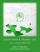 Living With a Trader 101 - CD & Workbook